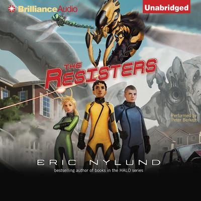 The Resisters Audiobook, by Eric Nylund