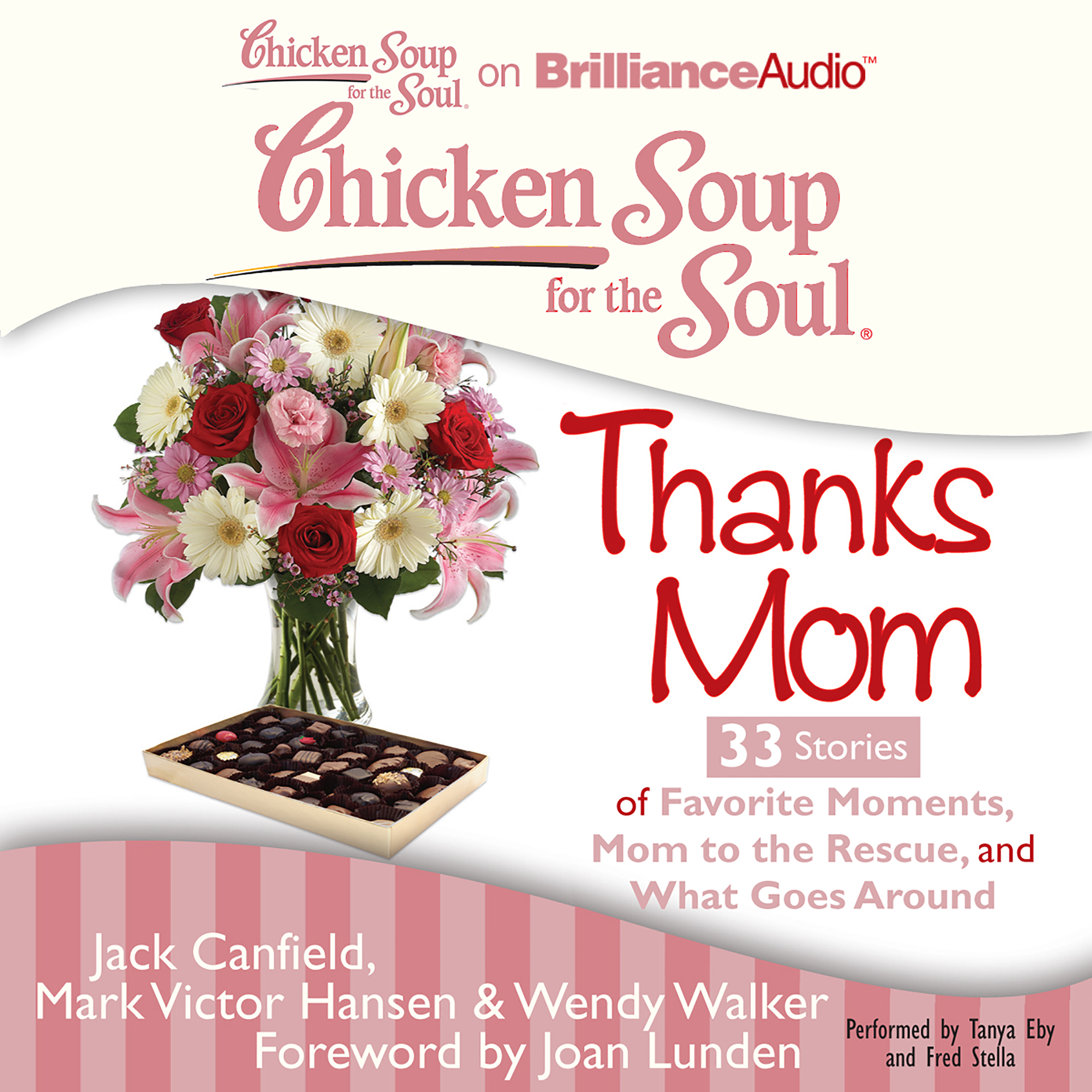 Printable Chicken Soup for the Soul: Thanks Mom - 33 Stories of Favorite Moments, Mom to the Rescue, and What Goes Around Audiobook Cover Art