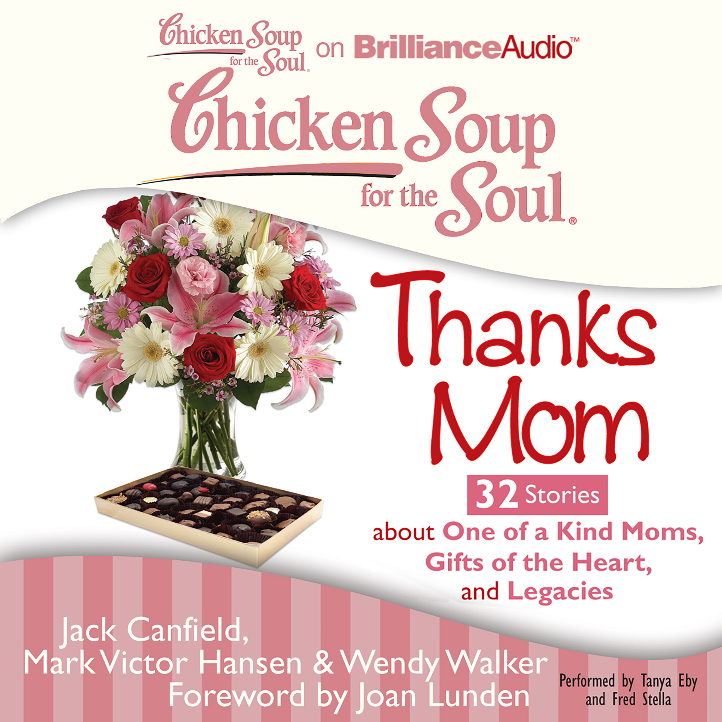 Printable Chicken Soup for the Soul: Thanks Mom - 32 Stories about One of a Kind Moms, Gifts of the Heart, and Legacies Audiobook Cover Art