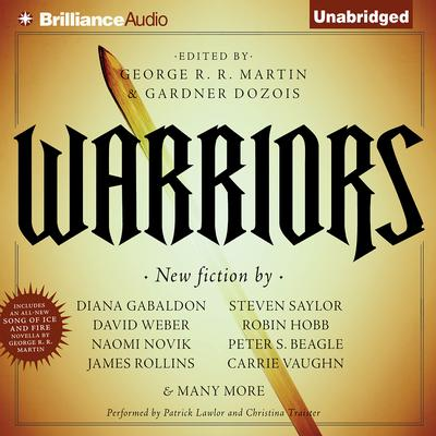 Warriors Audiobook, by George R. R. Martin