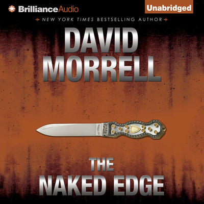 The Naked Edge Audiobook, by David Morrell