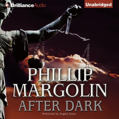 After Dark Audiobook, by Phillip Margolin