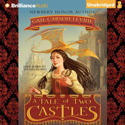 A Tale of Two Castles Audiobook, by Gail Carson Levine