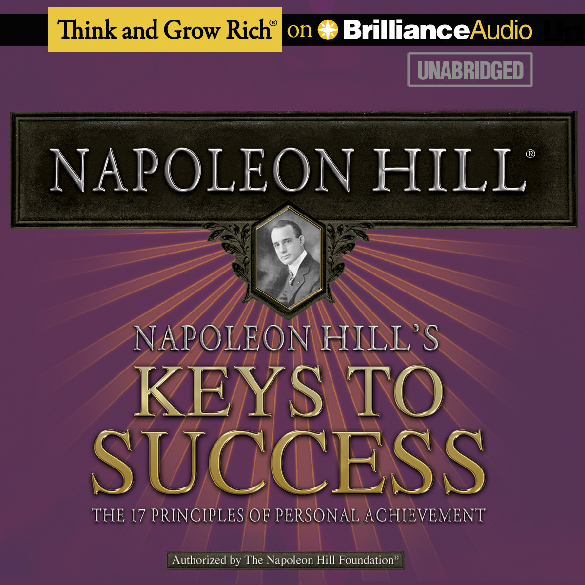 Printable Napoleon Hill's Keys to Success: The 17 Principles of Personal Achievement Audiobook Cover Art