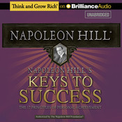 Napoleon Hills Keys to Success: The 17 Principles of Personal Achievement Audiobook, by Napoleon Hill