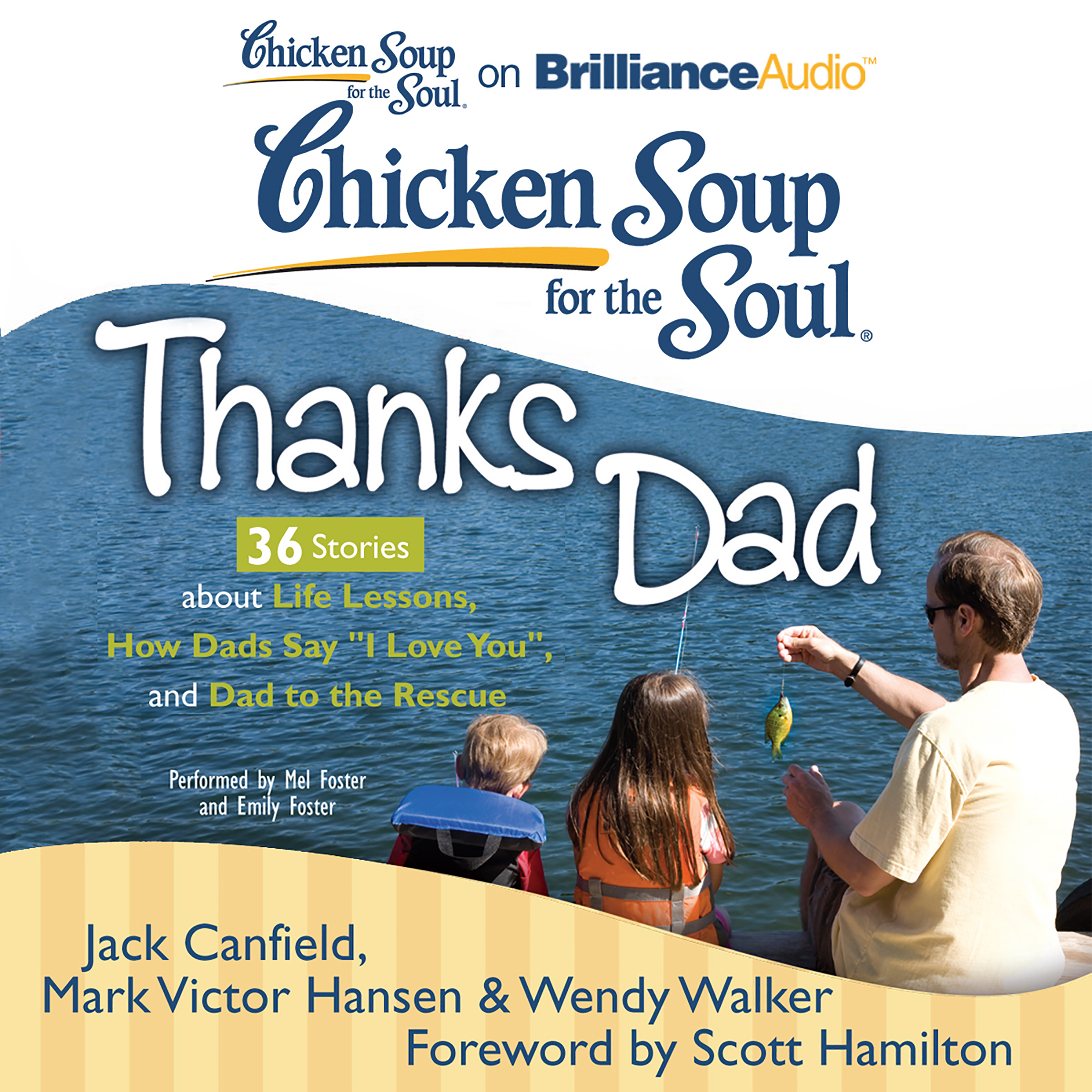 Printable Chicken Soup for the Soul: Thanks Dad - 36 Stories about Life Lessons, How Dads Say 'I Love You', and Dad to the Rescue Audiobook Cover Art
