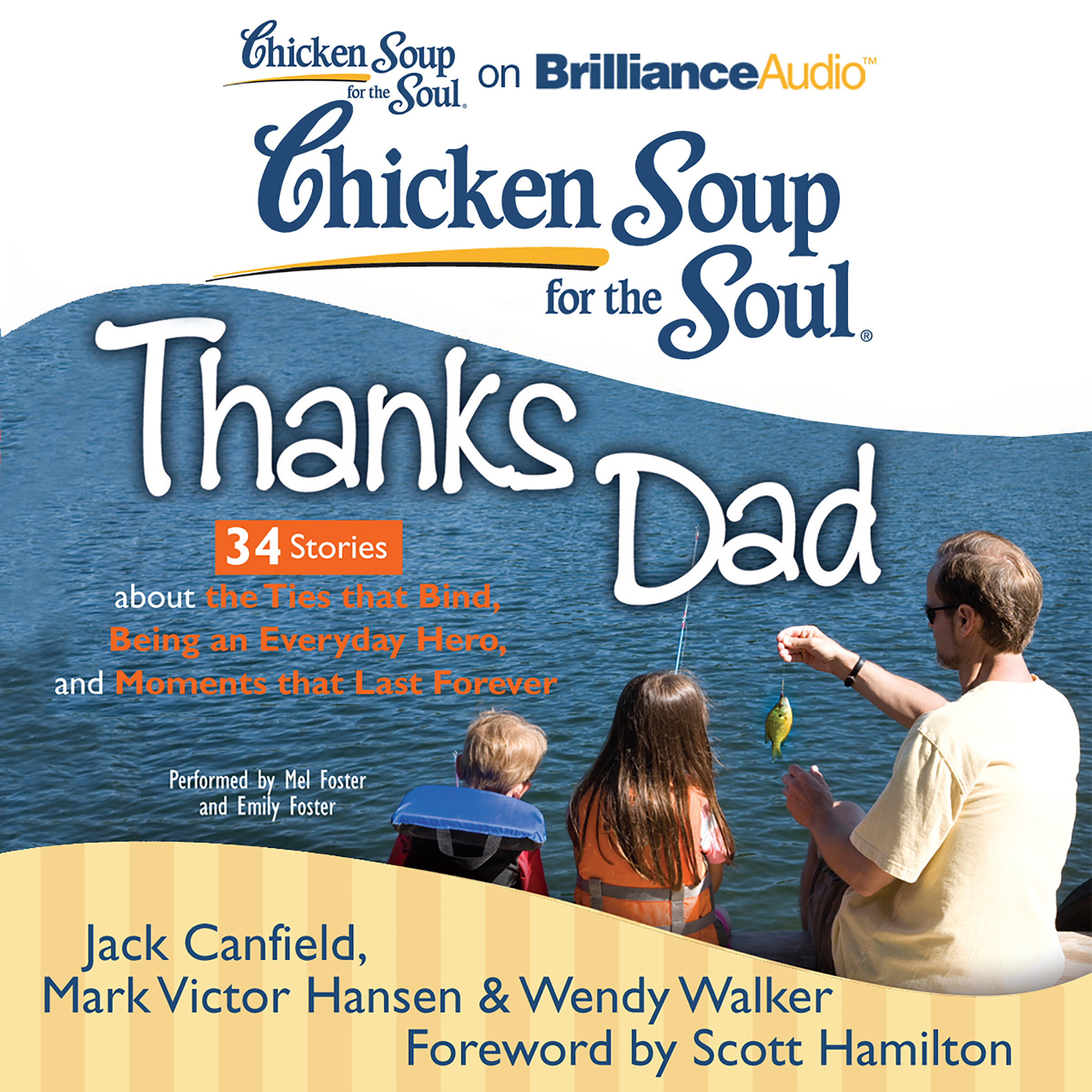 Printable Chicken Soup for the Soul: Thanks Dad - 34 Stories about the Ties that Bind, Being an Everyday Hero, and Moments that Last Forev Audiobook Cover Art