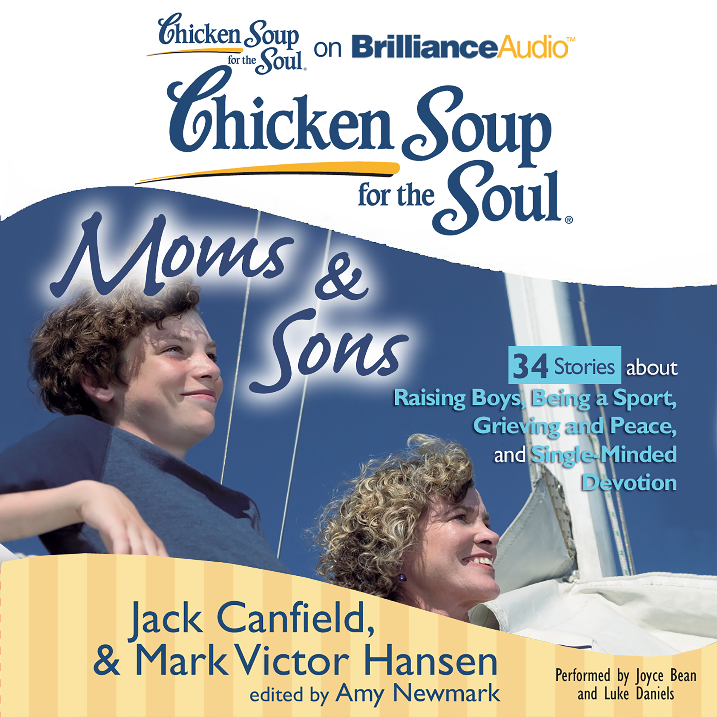 Printable Chicken Soup for the Soul: Moms & Sons - 34 Stories about Raising Boys, Being a Sport, Grieving and Peace, and Single-Minded Dev Audiobook Cover Art