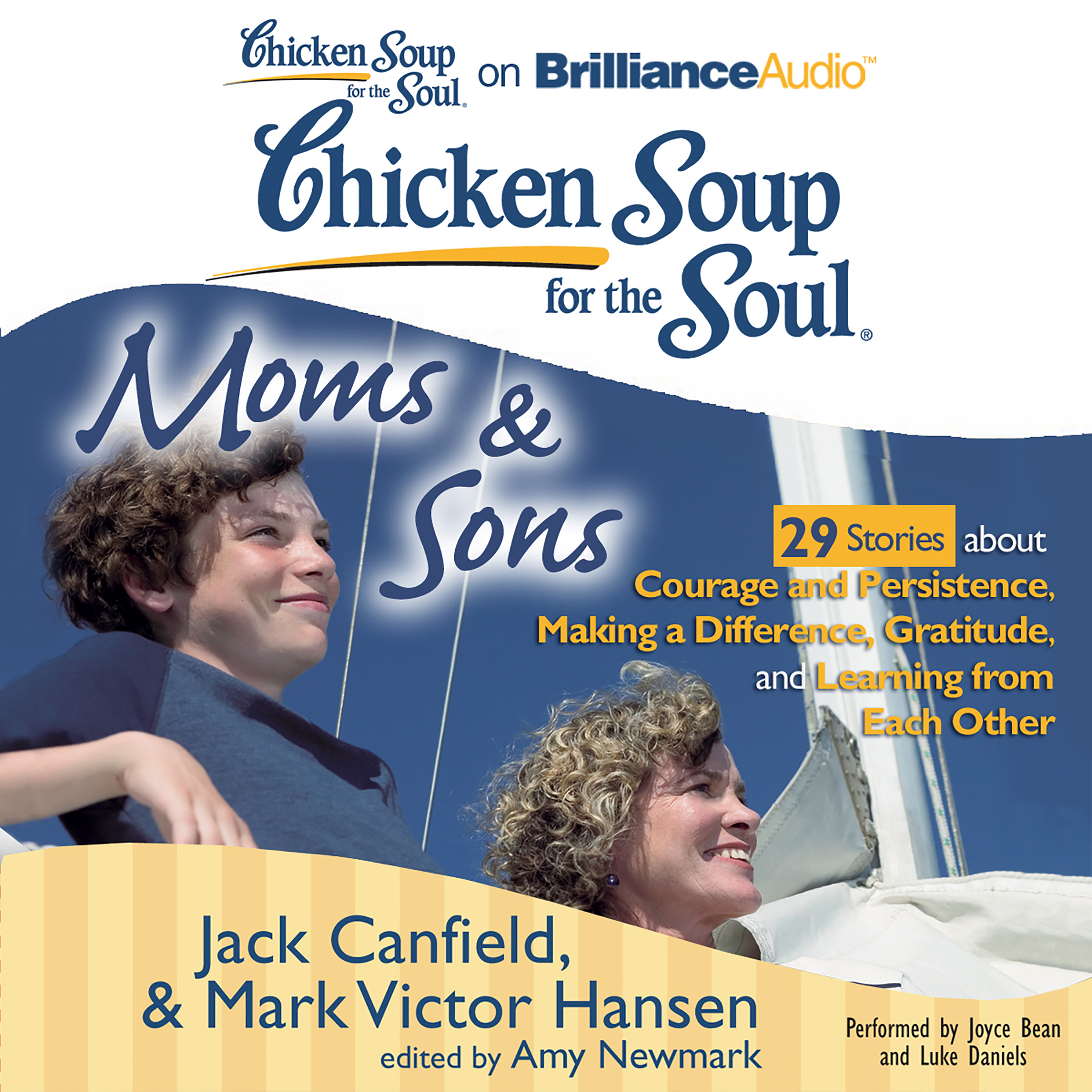 Printable Chicken Soup for the Soul: Moms & Sons - 29 Stories about Courage and Persistence, Making a Difference, Gratitude, and Learning from Each Other Audiobook Cover Art