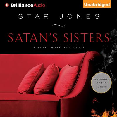 Satans Sisters: A Novel Work of Fiction Audiobook, by Star Jones