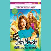 Judy Moody and the Not Bummer Summer Audiobook, by Megan McDonald