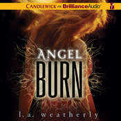 Angel Burn, by L. A. Weatherly