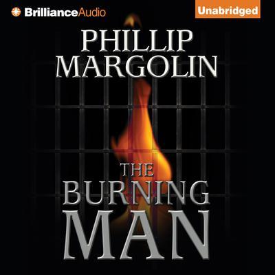 The Burning Man Audiobook, by Phillip Margolin