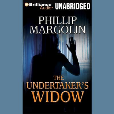 The Undertakers Widow Audiobook, by Phillip Margolin