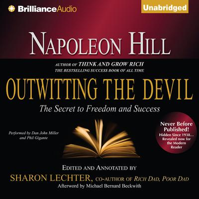 Napoleon Hills Outwitting the Devil: The Secret to Freedom and Success Audiobook, by Napoleon Hill