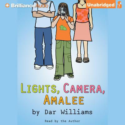 Lights, Camera, Amalee Audiobook, by Dar Williams
