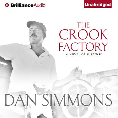 The Crook Factory Audiobook, by Dan Simmons