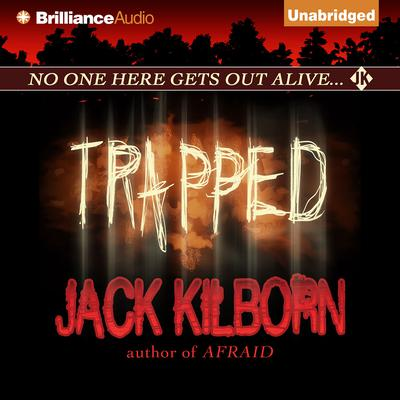 Trapped Audiobook, by Jack Kilborn
