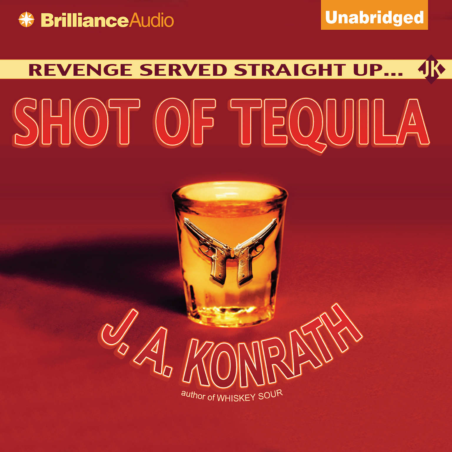 Printable Shot of Tequila: A Jack Daniels Thriller Audiobook Cover Art