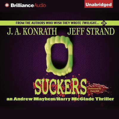 Suckers Audiobook, by J. A. Konrath