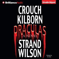 Draculas: A Novel of Terror Audiobook, by Blake Crouch, F. Paul Wilson, J. A. Konrath, Jeff Strand, various authors