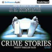 Crime Stories: Twenty Thriller Tales Audiobook, by J. A. Konrath