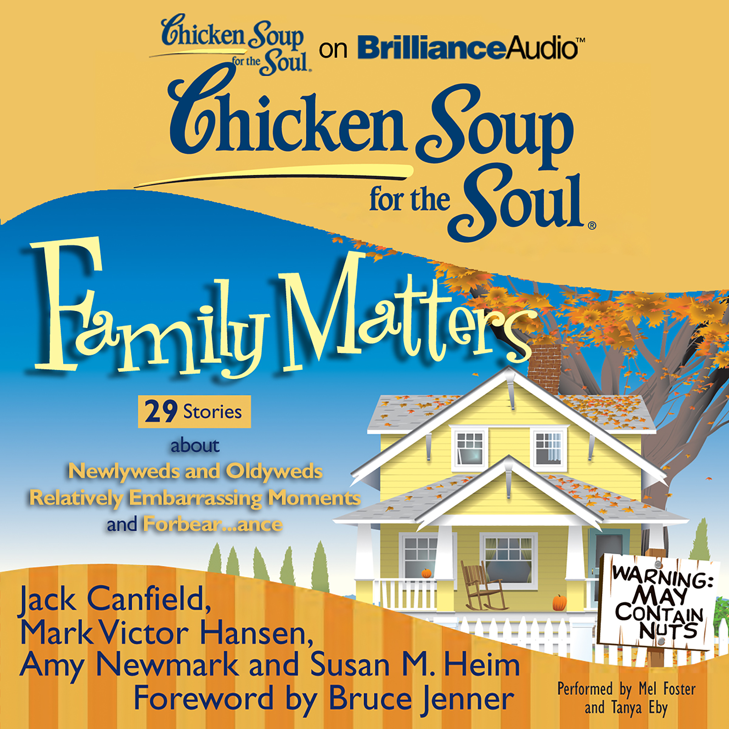 Printable Chicken Soup for the Soul: Family Matters - 29 Stories about Newlyweds and Oldyweds, Relatively Embarrassing Moments, and Forbea Audiobook Cover Art
