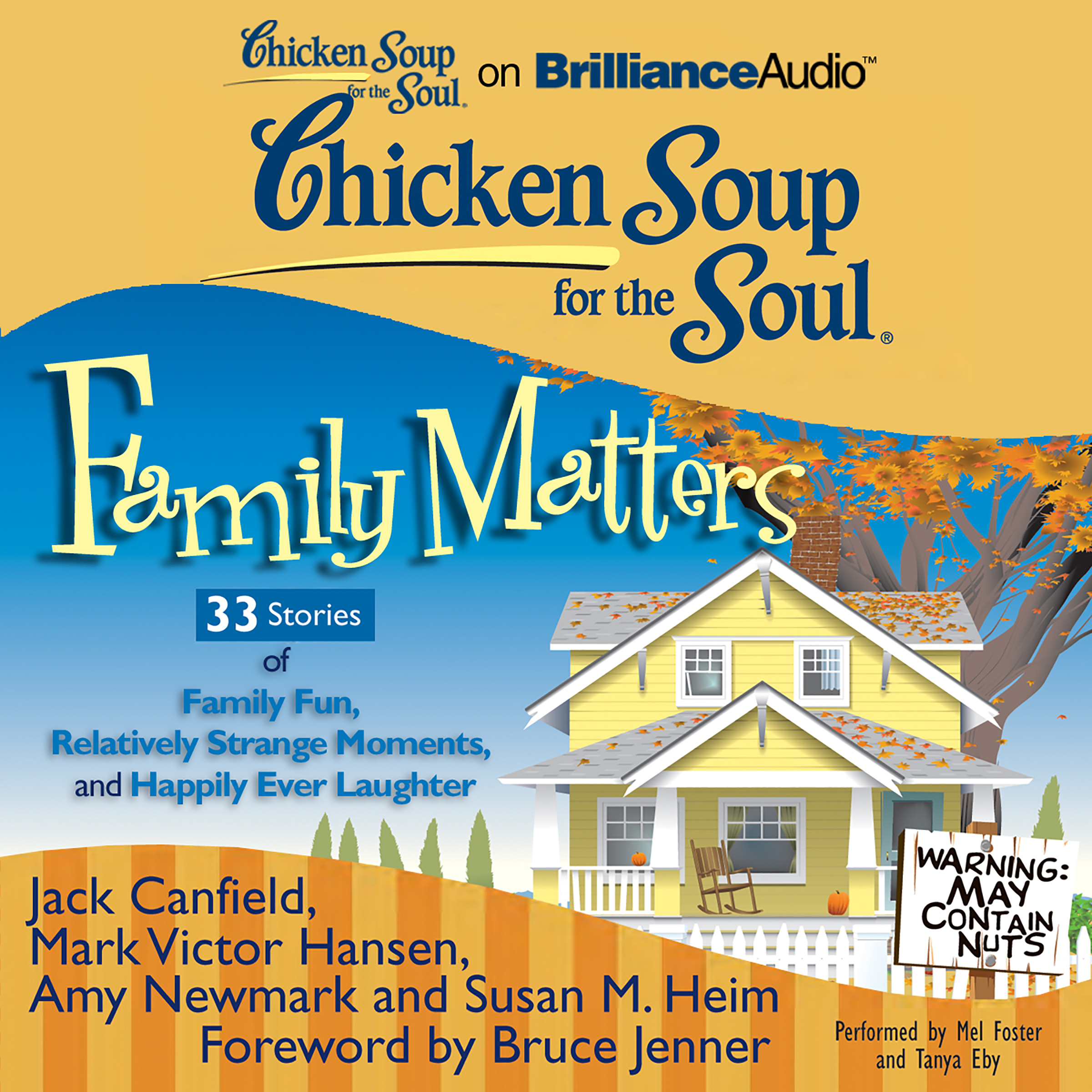 Printable Chicken Soup for the Soul: Family Matters - 33 Stories of Family Fun, Relatively Strange Moments, and Happily Ever Laughter Audiobook Cover Art