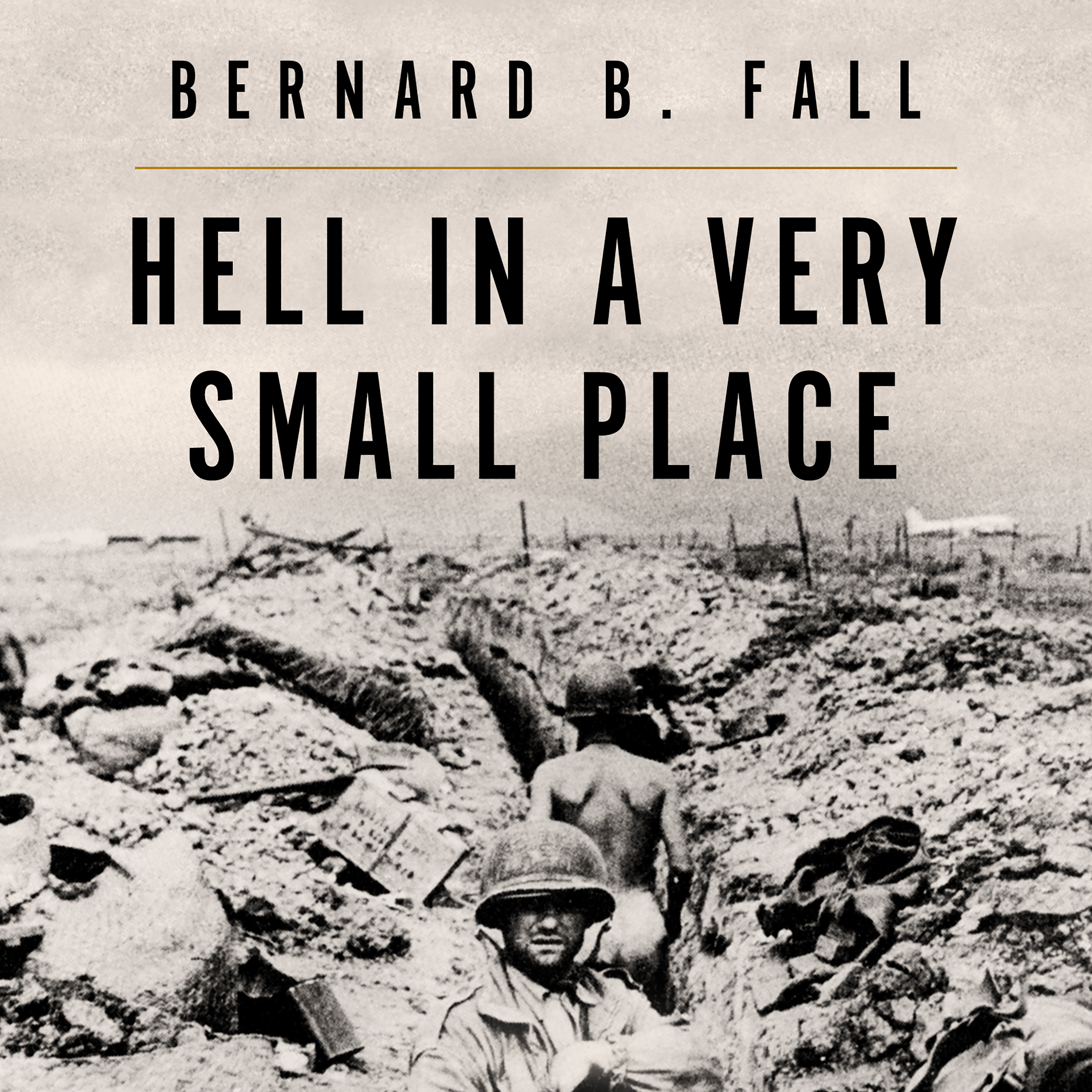 Printable Hell In A Very Small Place: The Siege Of Dien Bien Phu Audiobook Cover Art