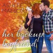 Her Backup Boyfriend Audiobook, by Ashlee Mallory