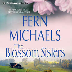 The Blossom Sisters Audiobook, by Fern Michaels