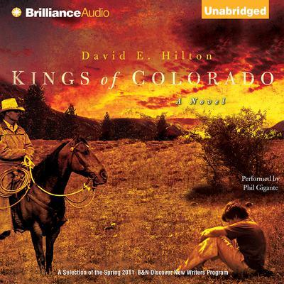 Kings of Colorado: A Novel Audiobook, by David E. Hilton