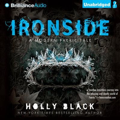 Ironside: A Modern Faerie Tale Audiobook, by Holly Black