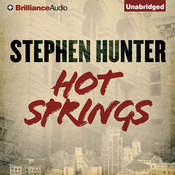 Hot Springs Audiobook, by Stephen Hunter