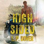 High-Sided Audiobook, by L. P. Dover