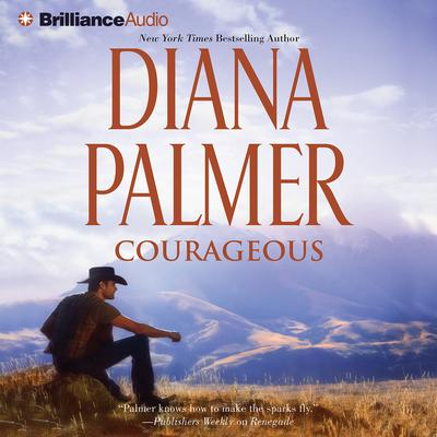Courageous Audiobook, by Diana Palmer