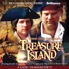 Robert Louis Stevensons Treasure Island: A Radio Dramatization Audiobook, by Robert Louis Stevenson