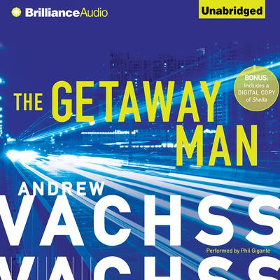 The Getaway Man Audiobook, by Andrew Vachss