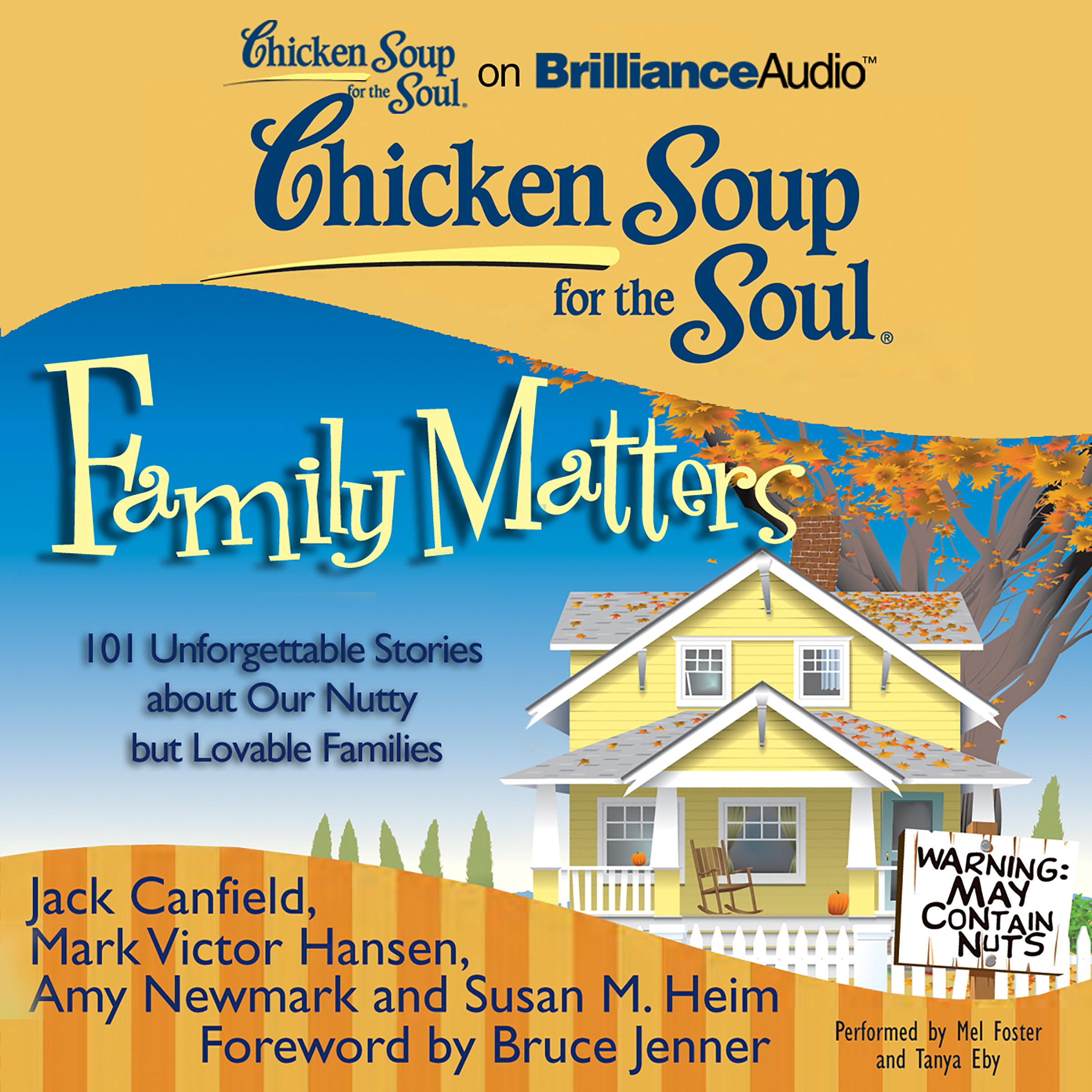 Printable Chicken Soup for the Soul: Family Matters: 101 Unforgettable Stories about Our Nutty but Lovable Families Audiobook Cover Art