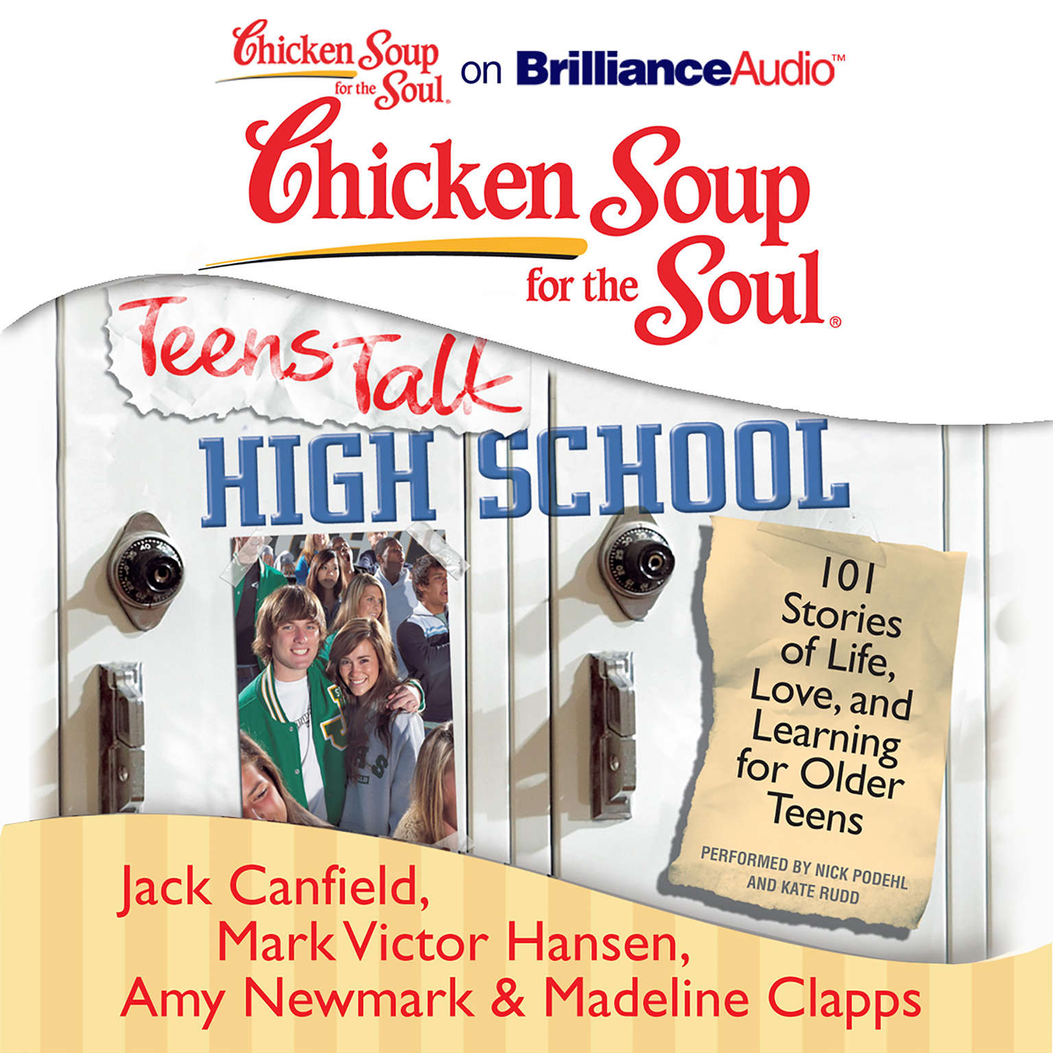 Printable Chicken Soup for the Soul: Teens Talk High School: 101 Stories of Life, Love, and Learning for Older Teens Audiobook Cover Art