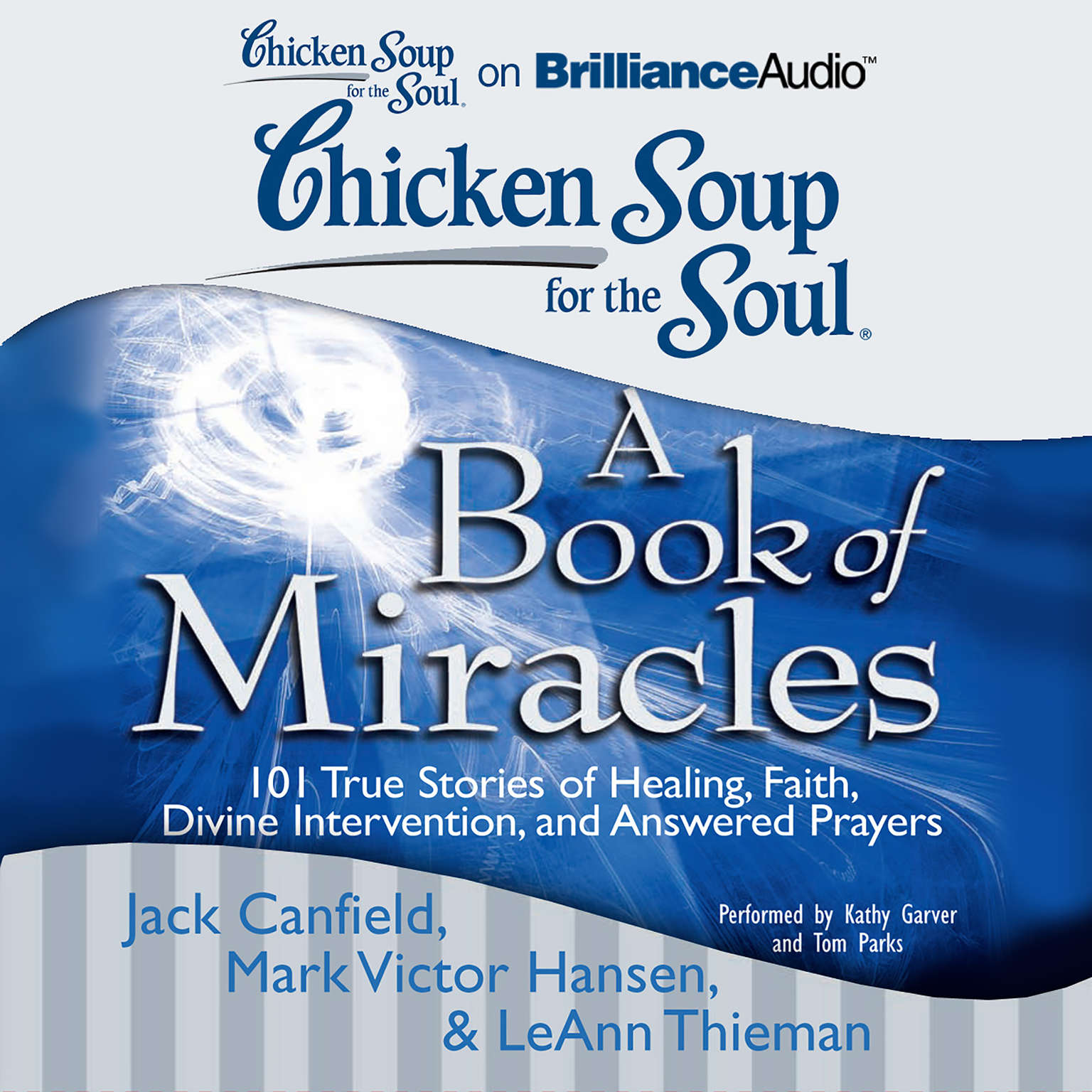 Printable Chicken Soup for the Soul: A Book of Miracles: 101 True Stories of Healing, Faith, Divine Intervention, and Answered Prayers Audiobook Cover Art
