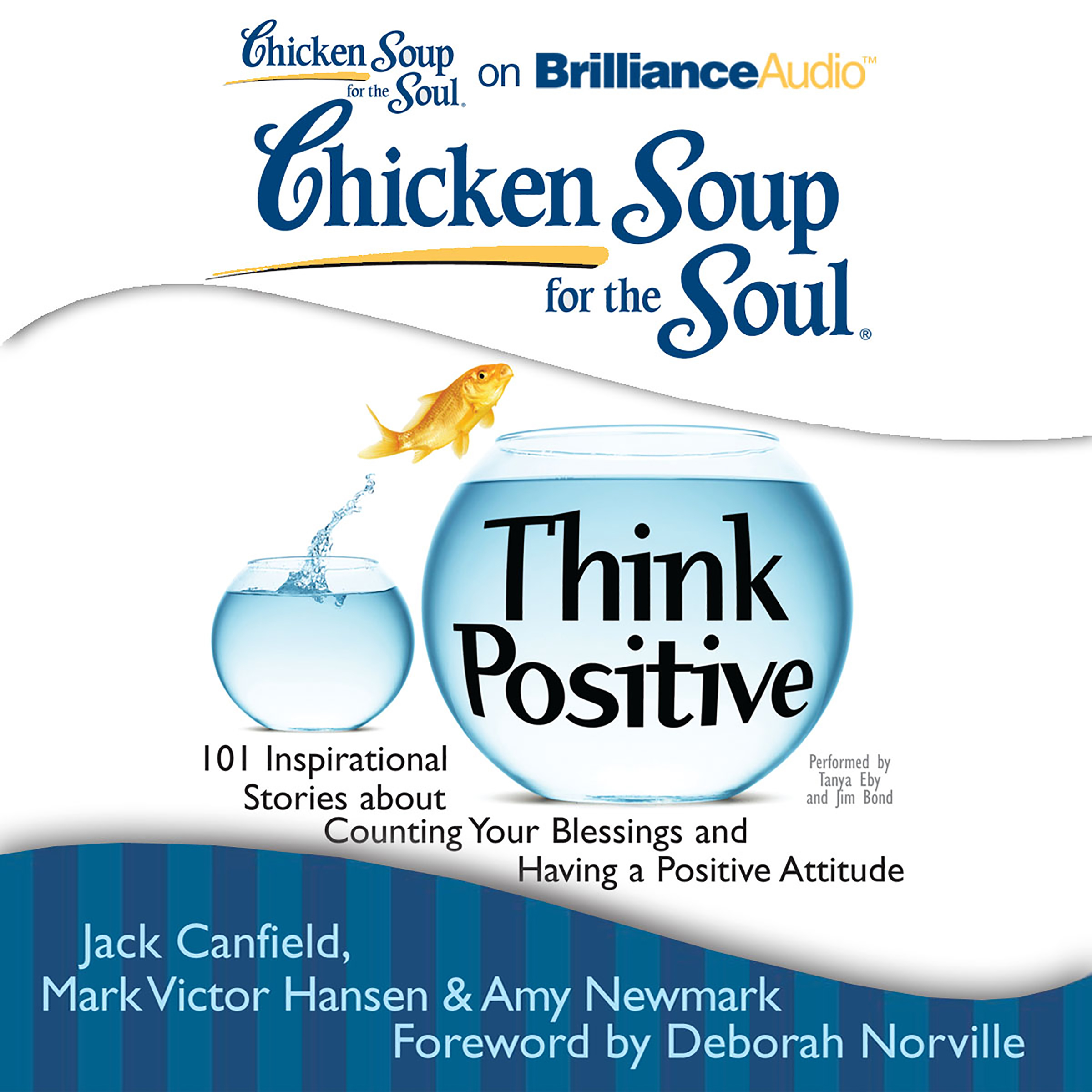 Printable Chicken Soup for the Soul: Think Positive: 101 Inspirational Stories about Counting Your Blessings and Having a Positive Attitude Audiobook Cover Art