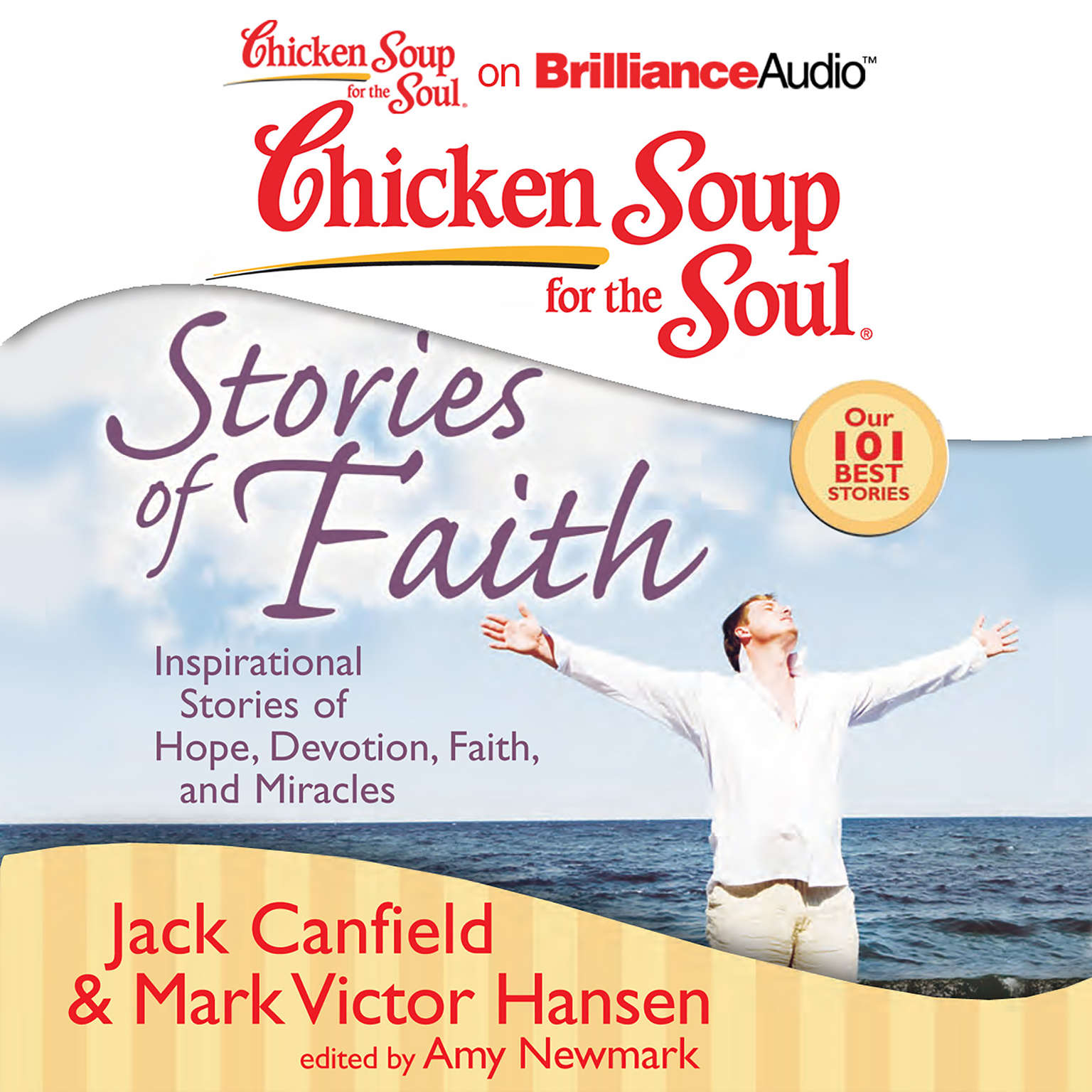 Printable Chicken Soup for the Soul: Stories of Faith: Inspirational Stories of Hope, Devotion, Faith, and Miracles Audiobook Cover Art