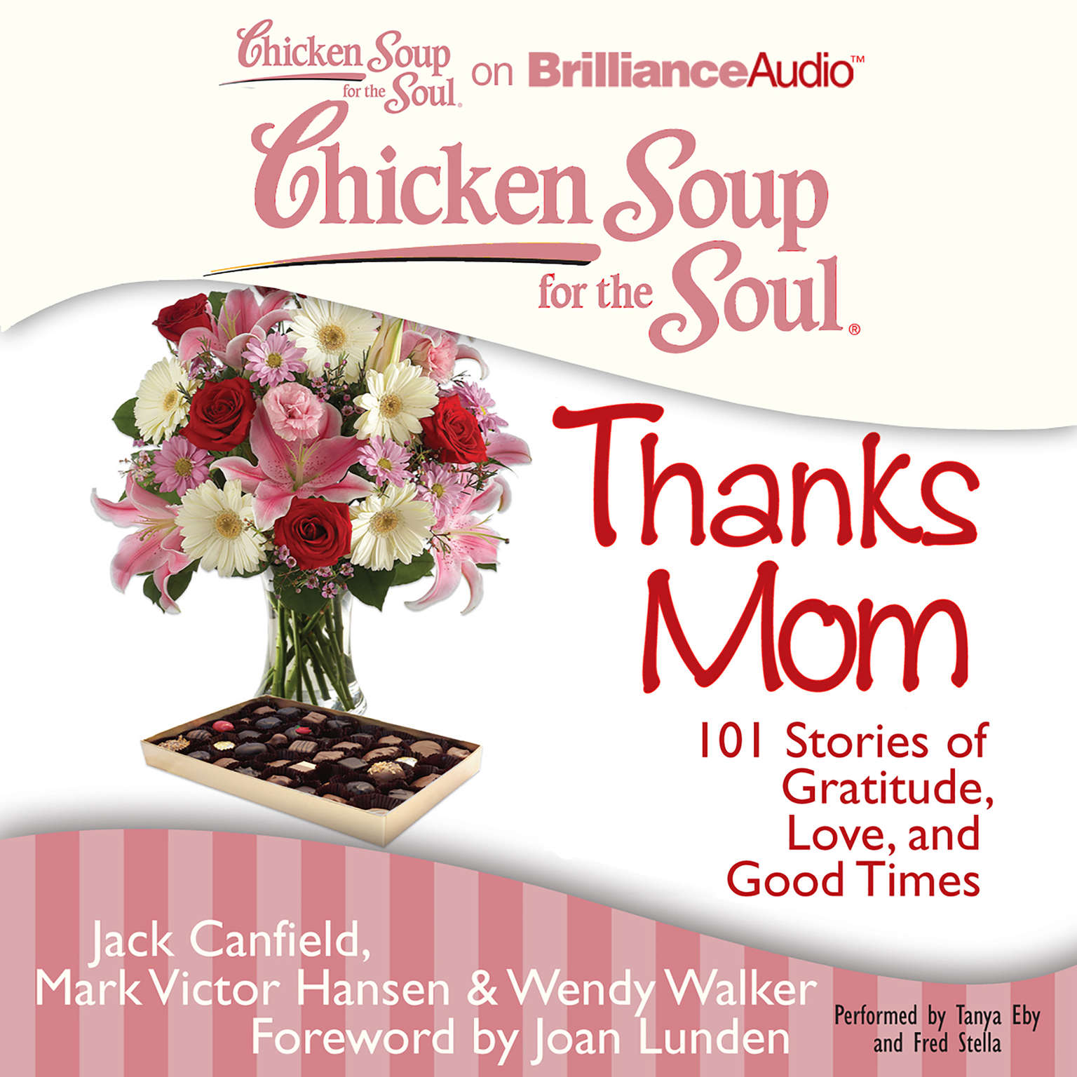 Printable Chicken Soup for the Soul: Thanks Mom: 101 Stories of Gratitude, Love, and Good Times Audiobook Cover Art