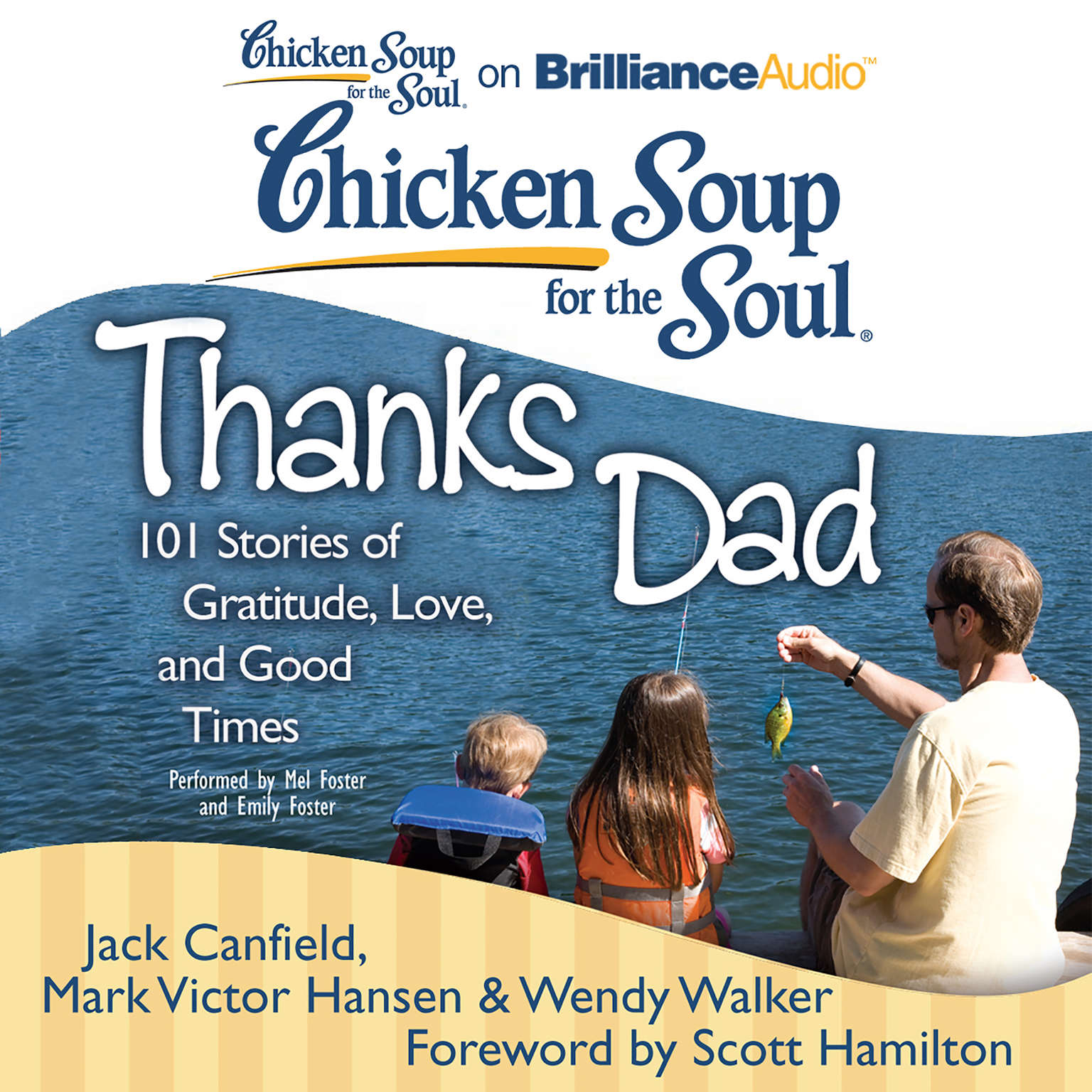 Printable Chicken Soup for the Soul: Thanks Dad: 101 Stories of Gratitude, Love, and Good Times Audiobook Cover Art