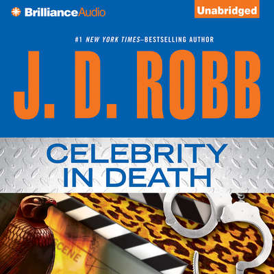 Celebrity in Death Audiobook, by J. D. Robb