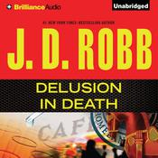 Delusion In Death Audiobook, by J. D. Robb