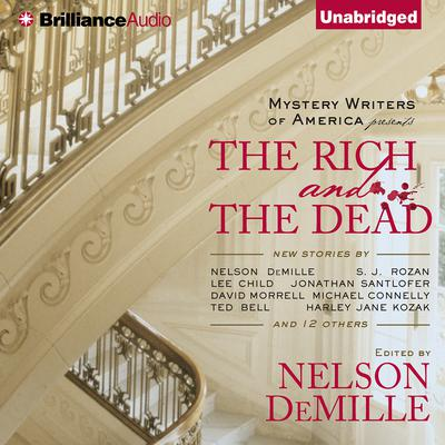 Mystery Writers of America Presents The Rich and the Dead Audiobook, by Mystery Writers of America