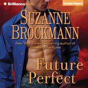Future Perfect Audiobook, by Suzanne Brockmann