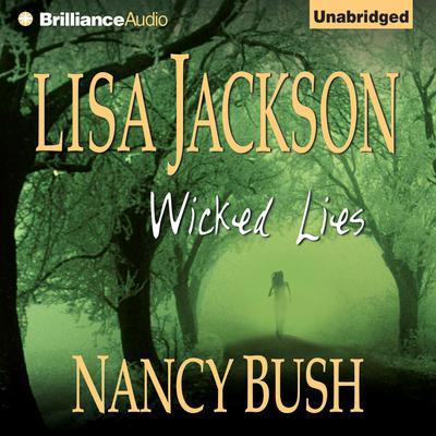 Wicked Lies Audiobook, by Lisa Jackson